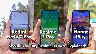 REALME 3 PRO VS REDMI NOTE 7 PRO | THE MOST UNBIASED