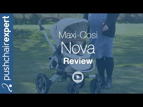 Maxi-Cosi Nova Up Close Review