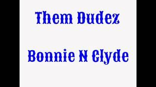 Bonnie N Clyde