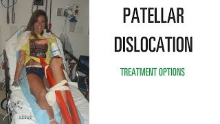 Treatment of a first-time patella dislocation