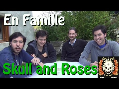 [ En Famille ] Jouons à Skull And Roses