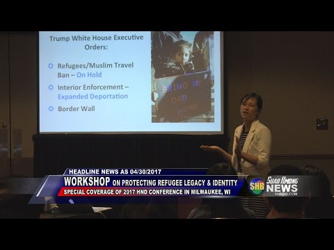 SUAB HMONG NEWS:  HND WorkShop:Protecting refugee legacy & identity from political and policy attack