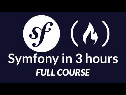 Symfony PHP Framework Tutorial - Full Course