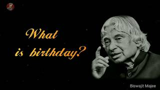 What is Birthday? || New A.P.J Abdul Kalam Whatsapp Status & Quotes ||
