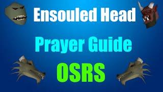Cheap Prayer Training Guide : Ensouled Heads Oldschool Runescape 2007 (OSRS)