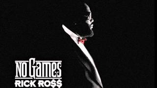 Rick Ross (feat. Future)   No Games (Clean)