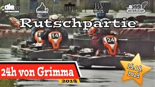 preview picture of video '24h von Grimma 2014 - Rutschpartie'