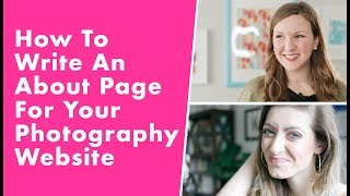 How To Write An About Page For Your Photography Website