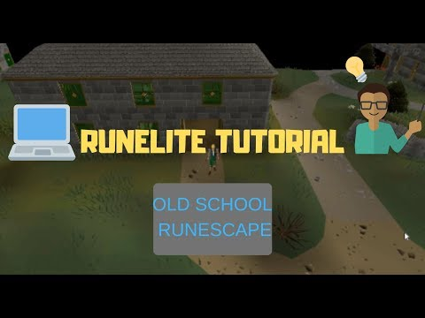 Runelite Tutorial And New Features - Old School Runescape