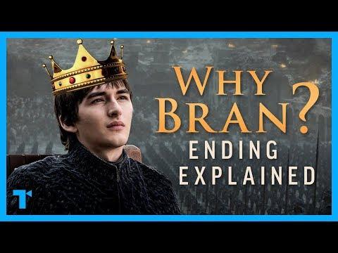 Game of Thrones Ending Explained, Part 2: Why Bran Stark?