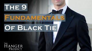 Black Tie Dress Code | 9 Fundamentals For A Black Tie Event