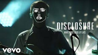 Disclosure - White Noise (Vevo LIFT Live)