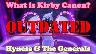 What is Kirby Canon? #17 - Hyness & The Generals