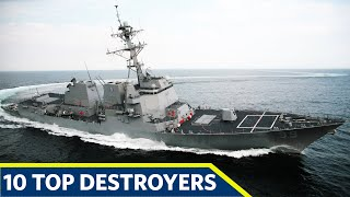 Top 10 Most Powerful Destroyers In The World in 2021