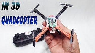 Hướng Dẫn Chế Quadcopter Mini với máy in 3D