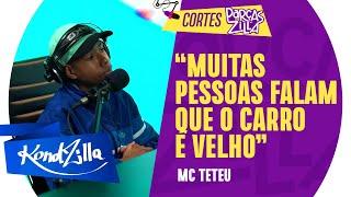 PRIMEIRO CARRO DE MC TETEU | Cortes #ParçasZilla – MC Teteu