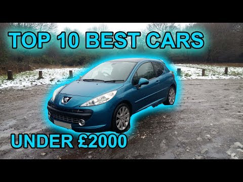 TOP 10 BEST CHEAP CARS 2018 UNDER £2000 PART 2