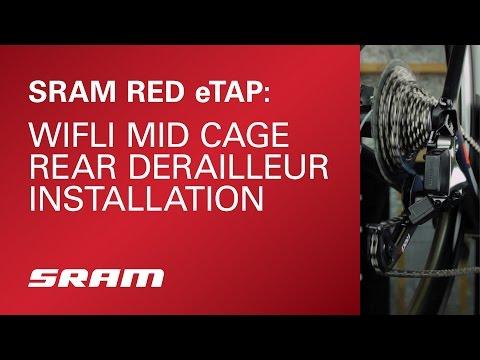 SRAM RED eTAP: WiFLi Mid Cage Rear Derailleur Installation