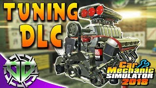 Car Mechanic Simulator 2018 : Tuning DLC!  Loot Boxes, Performance Parts, & Dyno! (PC Let