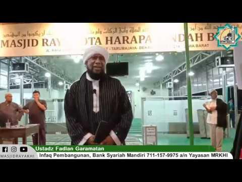 Ustadz Fadlan Garamatan - Pembangunan Masjid Raya Kota Harapan Indah