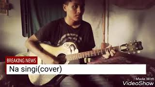 Na singi song cover(biraj the band)