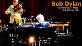 Melancholy Mood - Bob Dylan @ EJ Thomas Hall, Akron - Nov. 3, 2017 (live concert audio)