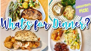 WHATS FOR DINNER | EASY DINNER IDEAS + RECIPES | SUBSCRIBERS PICK! July 2019