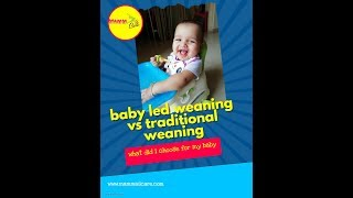 Baby led weaning vs traditional weaning : whats best for your baby