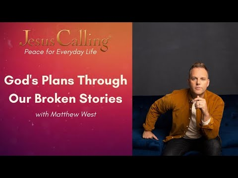 God's Plans Through Our Broken Stories with Matthew West