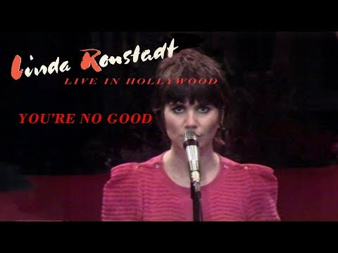 Linda Ronstadt - You're No Good (Live In Hollywood 1980)