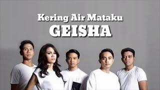 Geisha - Kering air mataku (lirik lagu)