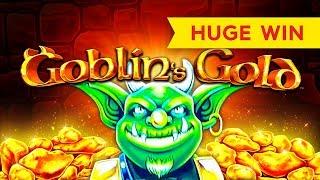 HUGE WIN! Goblin's Gold Slot   I LOVED IT!