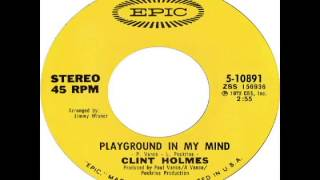Clint Holmes - Playground In My Mind (1972)