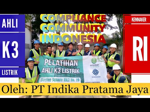 Training Sertifikasi Ahli K3 Umum, Compliance Community Indonesia by PT IPJ
