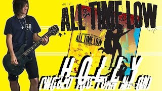 All Time Low - Holly, Would You Turn Me On Guitar Cover (w/ Tabs)