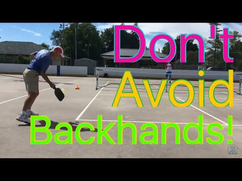 Don't Avoid Backhands