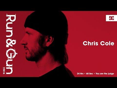 Chris Cole | Run & Gun