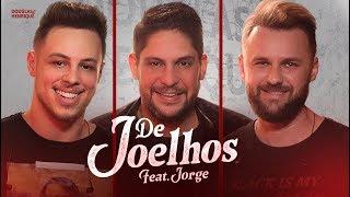 Douglas e Henrique & Jorge - De Joelhos (Clipe Oficial)