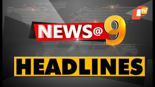 9 PM Headlines 9 April 2020 OdishaTV