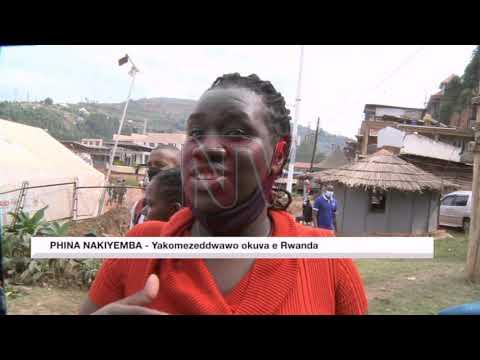 Bannayuganda abalala ababadde e Rwanda bakomyewo