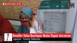 Reseller Yalsa Boutique Mulai Dapat Ancaman