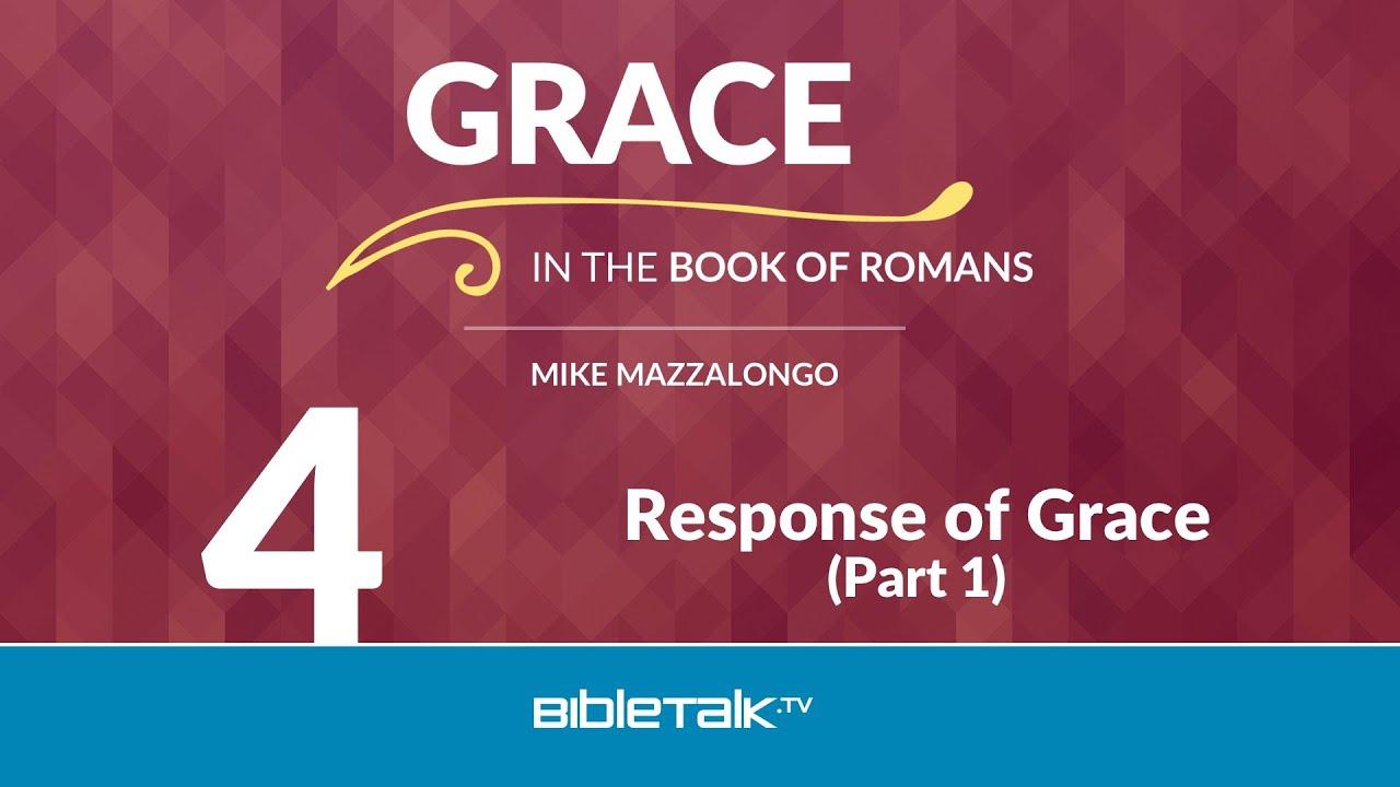 4. Response of Grace