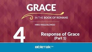 Response of Grace - Part 1