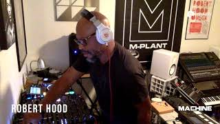 Robert Hood - Live @ Machine 2020