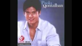 Paolo Montalban - Hold Me Thrill Me Kiss Me / Only You