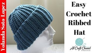 Easy Crochet Ribbed Hat  /  Beginner Crochet.