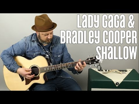 "How to Play ""Shallow"" on Guitar by Lady Gaga and Bradley Cooper - A Star is Born"