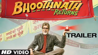 Bhoothnath Returns Theatrical Trailer