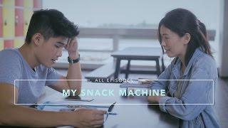 My Snack Machine - All Episodes