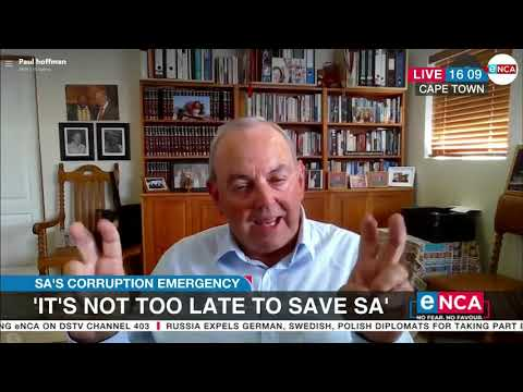 """Corruption emergency """"It's not too late to save SA"""" says Constitutional expert"""